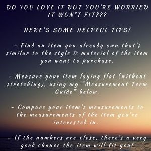Other - Measurement Guide & Helpful Sizing Tips!